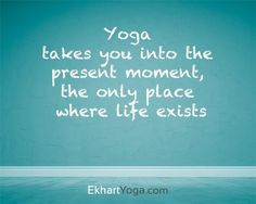 What would a yoga practice be without inspiring quotes to contemplate?