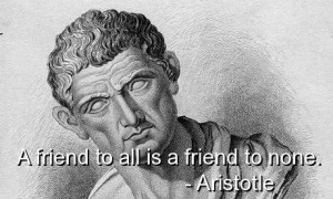 Aristotle best quotes sayings friendship friend wise witty
