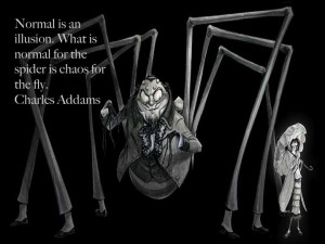 ... Go Back > Gallery For > Morticia Addams Quotes Normal Is An Illusion