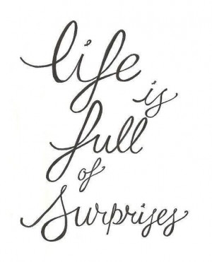 Who doesn't love surprises?