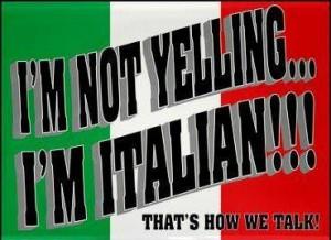 So true, being Italian!!