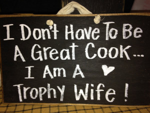 Proud Navy Wife Quotes I'm trophy wife sign wood