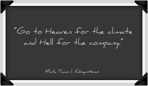 Mark twain heaven and hell quote