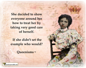 Queenisms are trademarked, original jolts of inspiration from Kathy ...