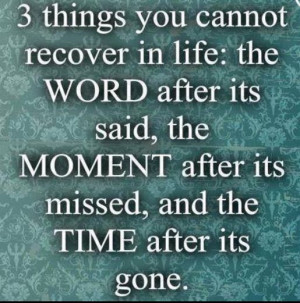 things you cannot recover in life