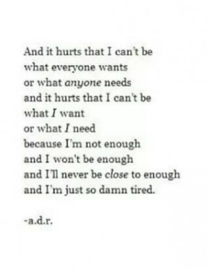 Quotes, It Hurts, I'M Tired Quotes, Enough Is Enough Quotes, Quotes ...