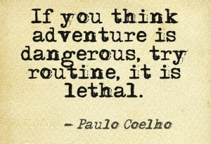 Adventure quote - paulo coelho