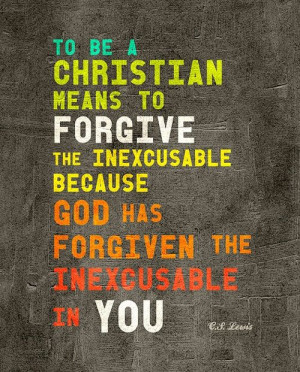 Lewis, To be a Christian, Forgive, Quote