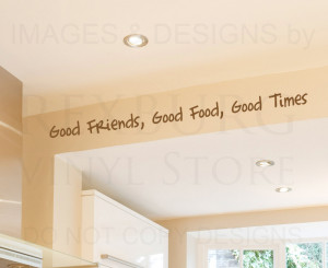 Decal Quote Sticker Vinyl Art Large Good Friends Food Times Friendship ...