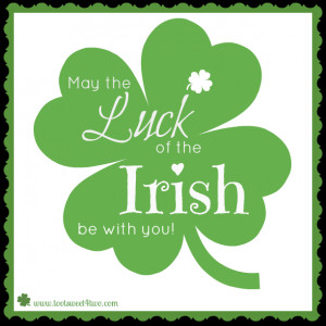 Irish Sayings About Luck Luck of the irish proverb