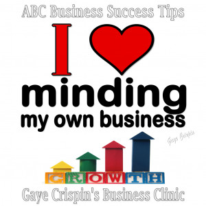 ... minding my own business! #Quote #BizSuccess Australian Business Clinic