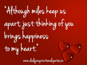 Although miles keep us apart just thinking of you bring happiness to ...