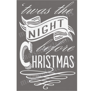 ... Typography > Twas the Night Before Christmas Song Lyric 12x18 Stencil