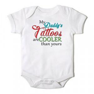 Funny Baby Boy / Girl Onesie My Daddy's Tattoos Bodysuit for the Baby