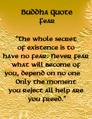 Buddha Quotes - Fear More