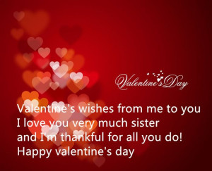 ... Valentine's Day Wishes For Sister, I Think Your Sister Will Be Happy