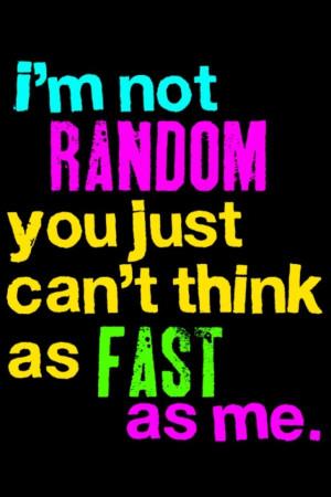 Random I'm not random...XD