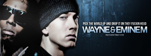 Wayne And Eminem Drop The World Quote Picture