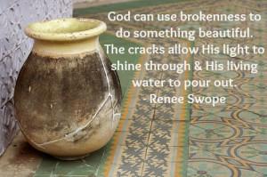 Beautiful Jesus Quotes A broken jar leaking jesus
