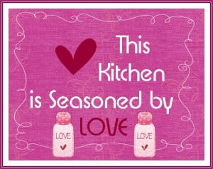 Quotes and Sayings for the Kitchen!