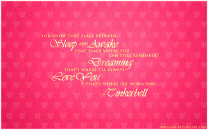 Tinkerbell Quote - Disney Wallpaper by acmanuel01