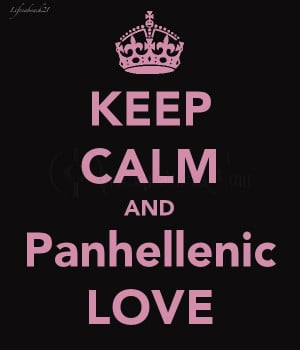 Keep Calm and Panhellenic Love – Advice Quote