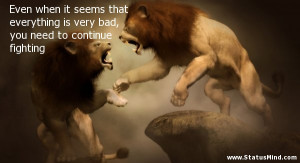 Fighting Quotes Motivational Need to continue fighting