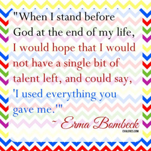 Erma Bombeck-Talent