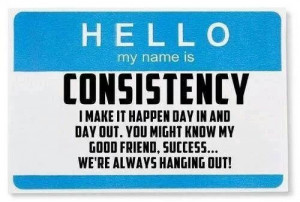 Be consistent in your Grind.