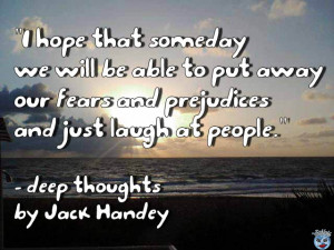 Deep Thoughts by Jack Handey Quotes