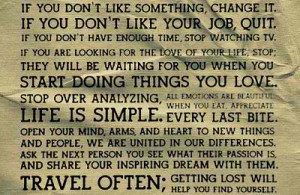 was browsing and saw some quotes and sayings I really liked: