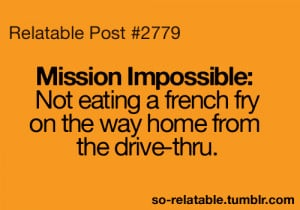 LOL funny true true story mission impossible so true teen quotes ...