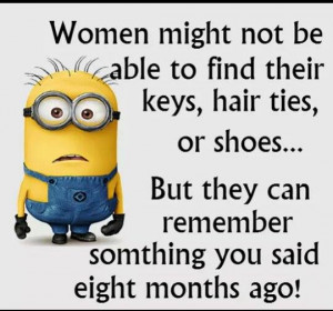 Women might not be able to find their keys, hair ties, or shoes But ...