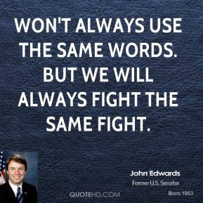 More John Edwards Quotes