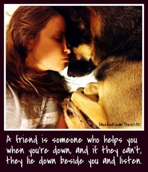 ... down beside you and listen. #FidoFriday #Friend german shepherd quote