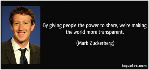 people the power to share, we're making the world more transparent ...