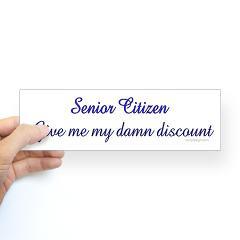 view larger color senior citizen bumper sticker senior citizen give me ...