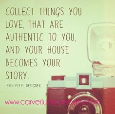 ... Flett quote about decorating, vintage shopping, and home decor! More