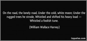 More William Wallace Harney Quotes