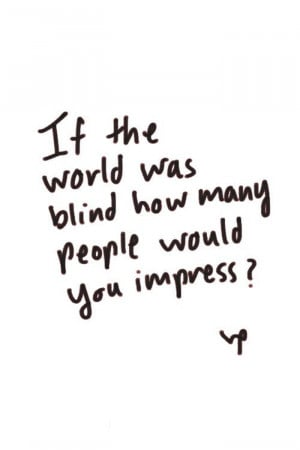 quotes about impressing people