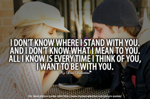 Adorable Quotes - I do not know where I stand