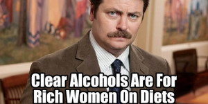 Ron Swanson is a wise, wise man. Here's some proof.
