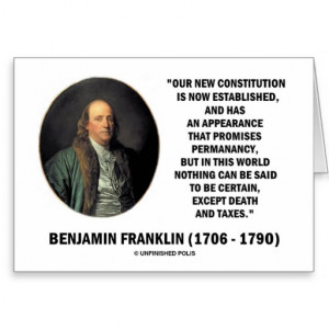 Benjamin Franklin Death Taxes Quote Greeting Cards