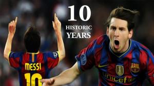 Messi: Celebrating 10 years in La Liga