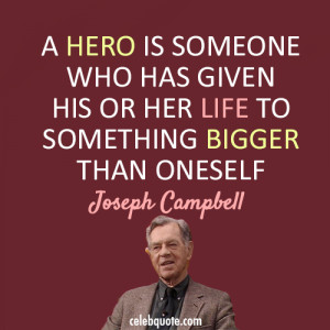 Famous Quotes with Images about Sacrificing - Sacrifice - A hero is ...