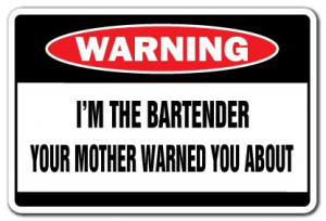 Funny Bartender Quotes And Sayings
