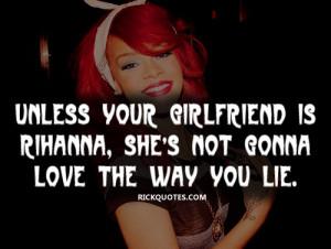 rihanna quotes love the way you lie rihanna quote love the way you lie