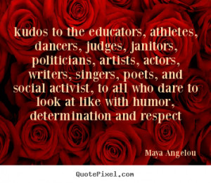 popular life quotes from maya angelou make your own quote picture