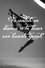 so miss watching Emma dance. ballet quotes - Google Search