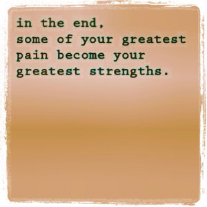 Strength & Pain quote
